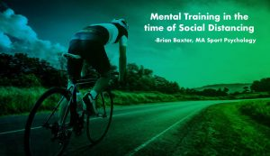 Mental Training in the time of Social Distancing